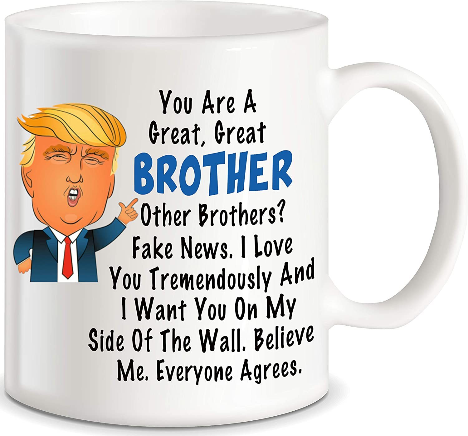 Donald Trump Terrific Brother Funny Coffee Mug Graduation Gifts for Brother from Sister Mom Dad Friend Funny Gifts for Brother for Christmas Birthday Fun Cup For Bro Men Him Guy Gag Gift Coffee Mug