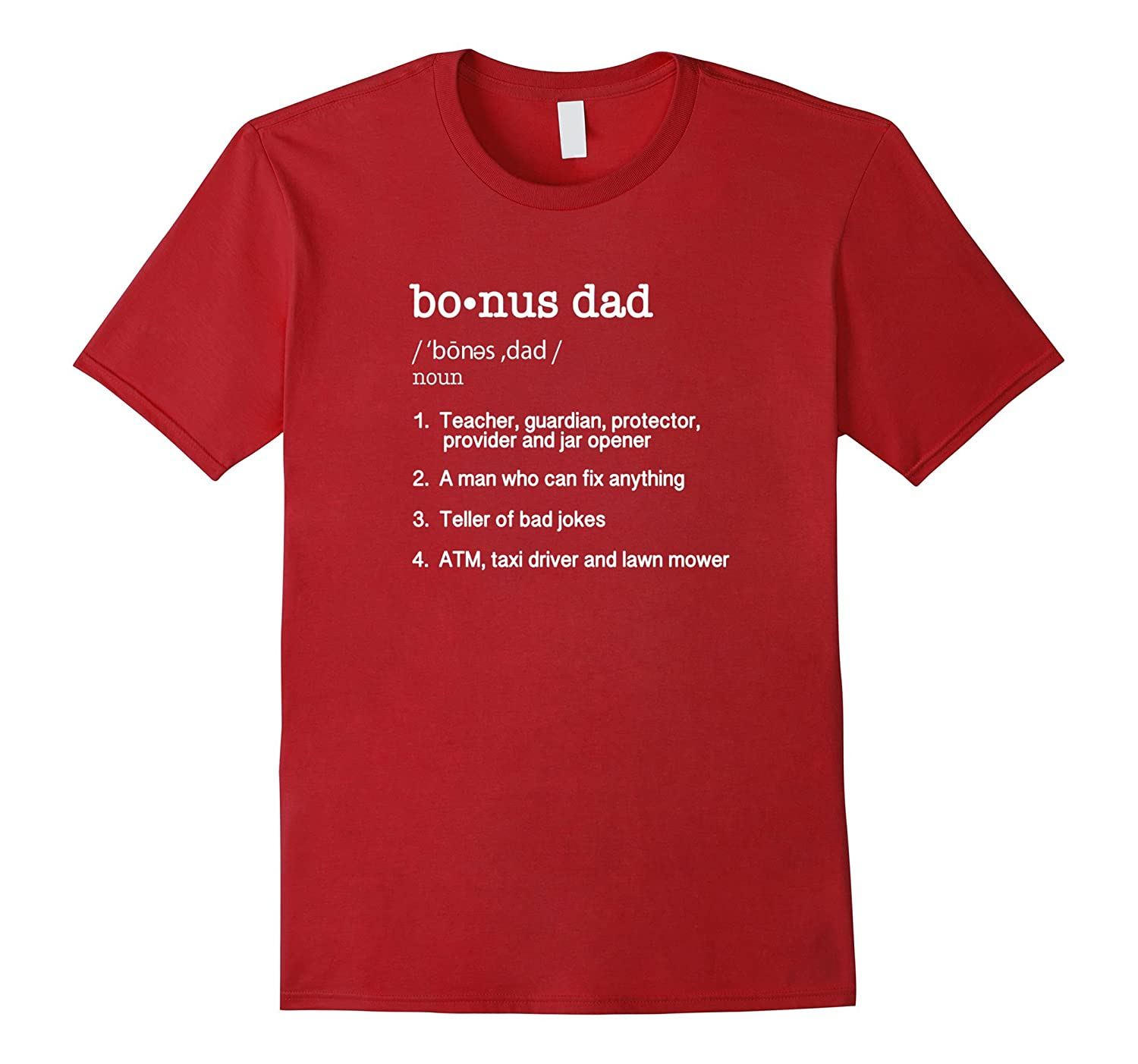 Bonus Dad Definition T Shirt - Funny Father's Day Gift Tee-TH