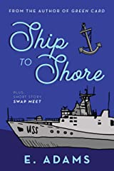 Ship to Shore Kindle Edition