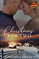 Christmas for Two: A Clean Second Chance Cowboy Christmas Romance (A Maple Glen Romance Book 7) Kindle Edition