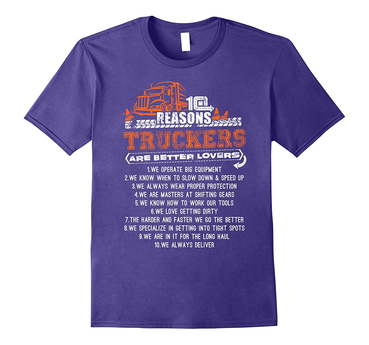 Truck Driver Shirt - 10 reasons Truckers are Better Lovers-Vaci