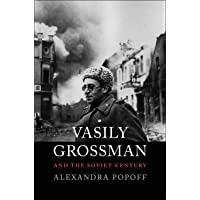 Vasily Grossman and the Soviet Century