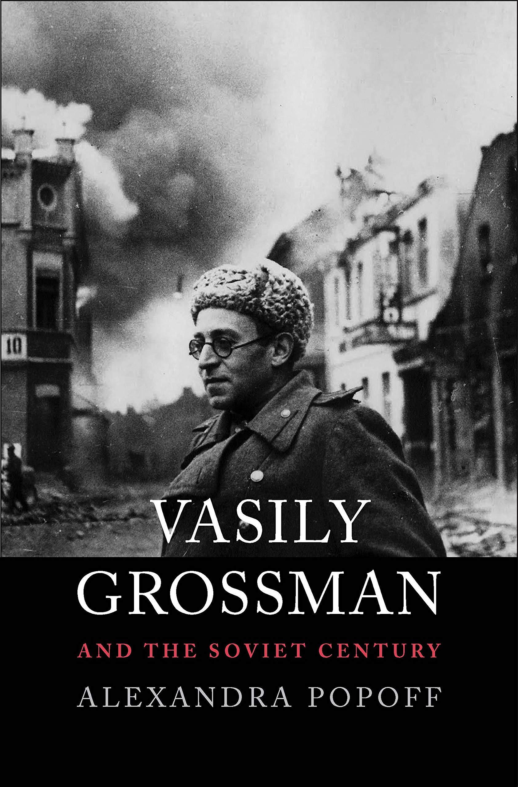 Vasily Grossman and the Soviet Century by Yale University Press