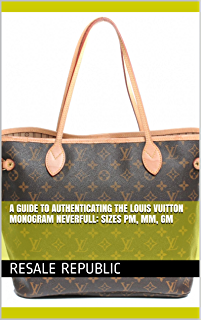 d5ecfcd82f31 A Guide to Authenticating the Louis Vuitton Monogram Neverfull  Sizes PM