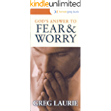 God's Answer to Fear and Worry