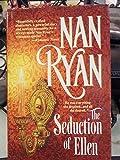 The Seduction of Ellen [Gebundene Ausgabe] by Ryan, Nan