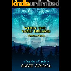 When the Wolf Dreams (Madeleine Book 4)