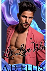 Let Love Win: M/M friends-to-lovers and best friend's brother romance Kindle Edition