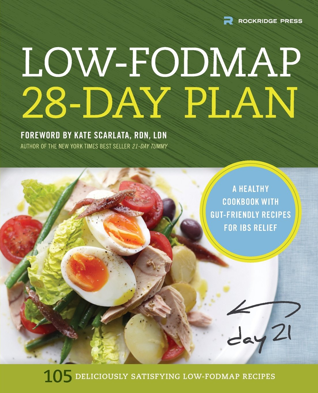 Low fodmap 28 day plan a healthy cookbook with gut friendly low fodmap 28 day plan a healthy cookbook with gut friendly recipes for ibs relief kate scarlata 9781623154202 amazon books forumfinder Image collections