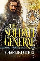 The Soldati General (Soldati Hearts Book 3) Kindle Edition