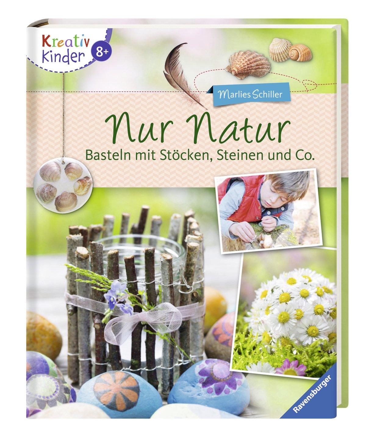 Nur Natur Basteln Mit Stocken Steinen Und Co Kreativ Kinder
