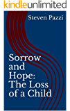 Sorrow and Hope: The Loss of a Child