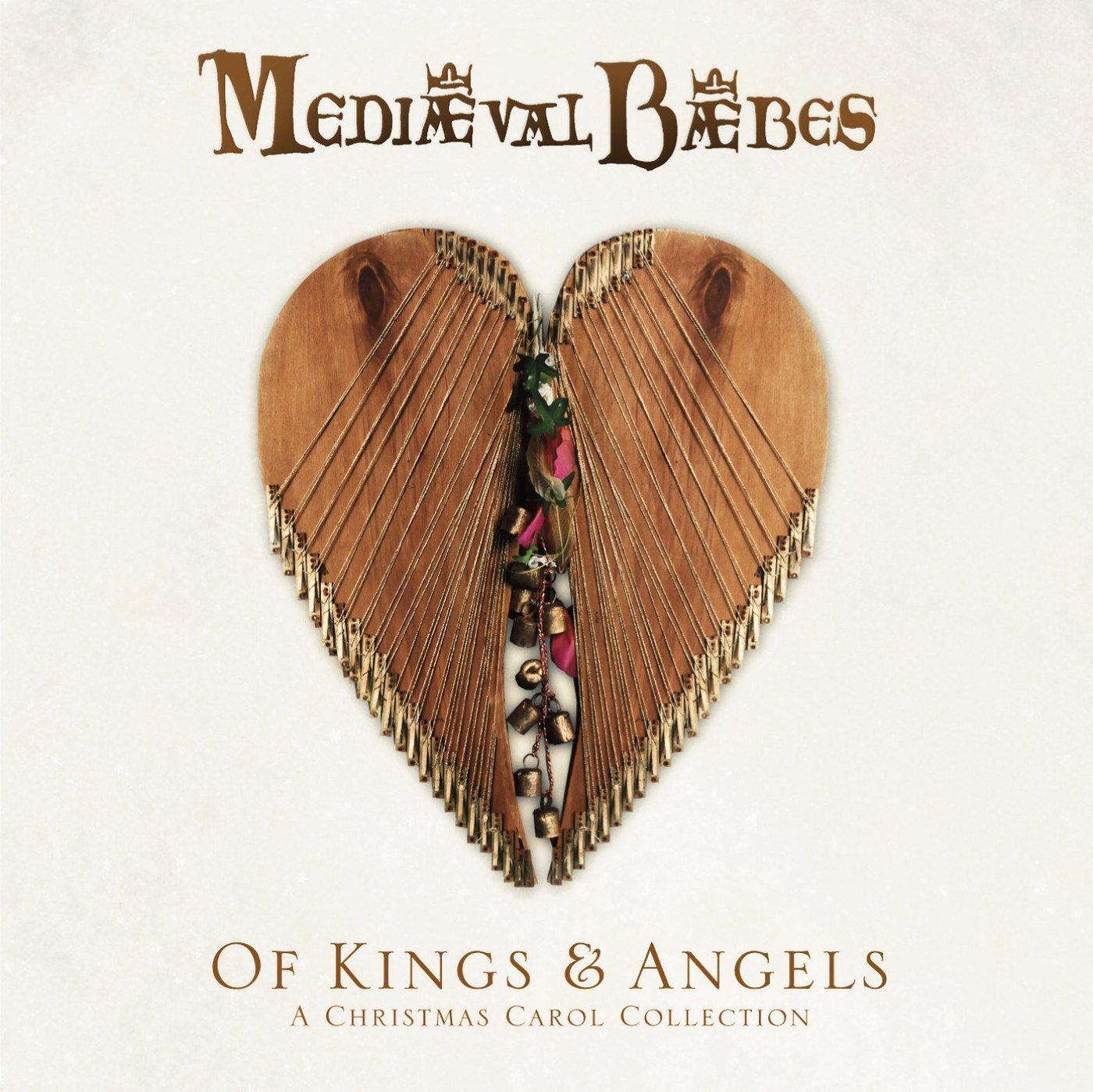 MEDIAEVAL BAEBES - OF KINGS & ANGELS