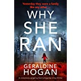 Why She Ran: A completely gripping heart-stopping crime thriller (Detective Iris Locke Book 2)