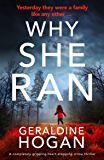 Why She Ran: A completely gripping heart-stopping crime thriller