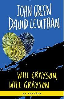 Will Grayson, Will Grayson (Spanish Edition)