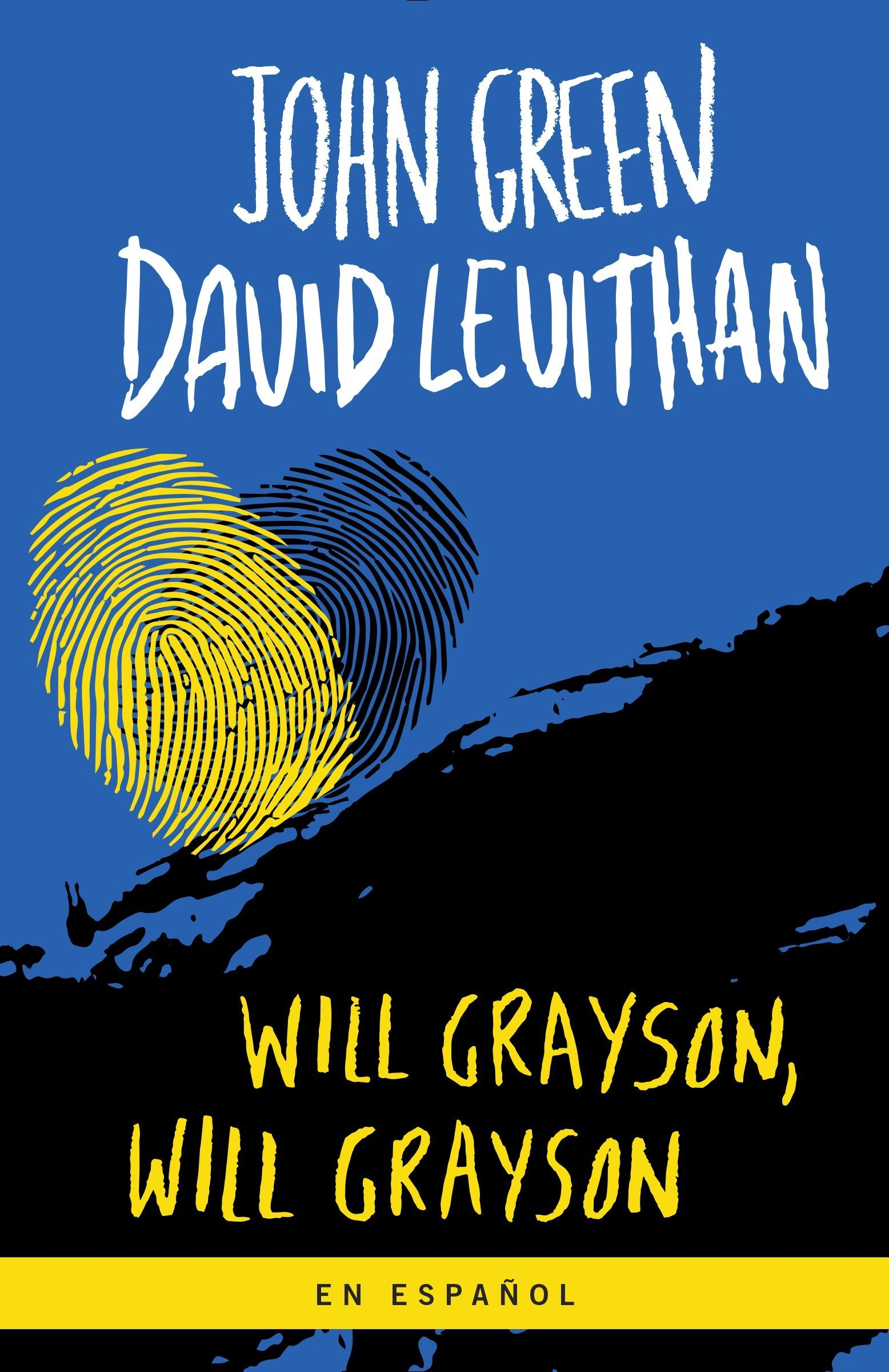 Will Grayson, Will Grayson (Spanish Edition): John Green, David Levithan: 9781101910702: Amazon.com: Books