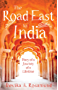 The Road East to India: Diary of a Journey of a Lifetime (English Edition)