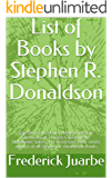 List of Books by Stephen R. Donaldson: Gap Series, Mordant's Need Series, The Chronicles of Thomas Covenant the Unbeliever Series, The Great God's War ... and list of all Stephen R. Donaldson Books