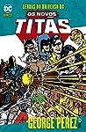 Lendas Do Universo Dc: Os Novos Titãs Vol. 07
