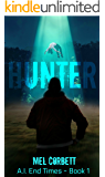 Hunter (A.I. End Times Book 1)