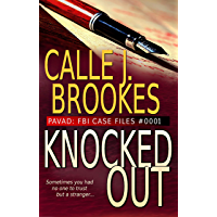 #0001 Knocked Out (PAVAD: FBI Case Files Book 1)