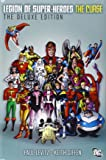 The Legion of Super-Heroes - The Curse Deluxe Edition