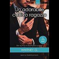 Un adorabile cattivo ragazzo (The Coffee Series Vol. 1) (Italian Edition)