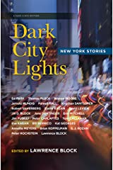 Dark City Lights: New York Stories (Have a NYC) Kindle Edition