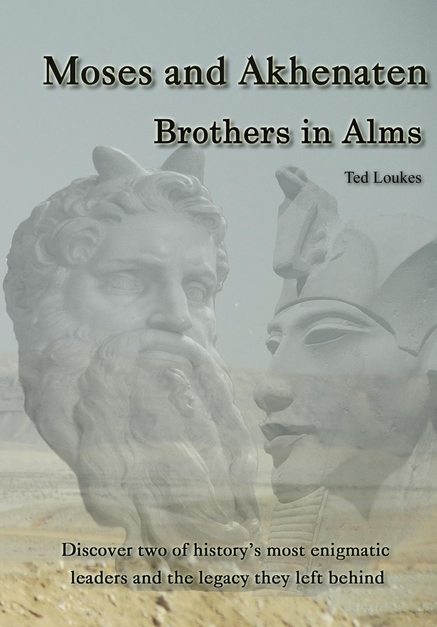 Moses And Akhenaten  Brothers In Alms  English Edition