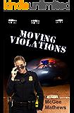 Moving Violations (Ladies of Diamond Lake)