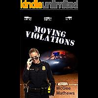Moving Violations (Ladies of Diamond Lake) book cover