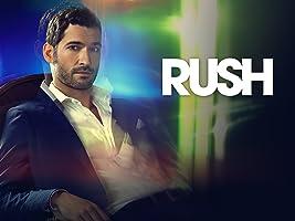 Rush Season 1