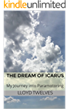 The Dream of Icarus: My Journey into Paramotoring