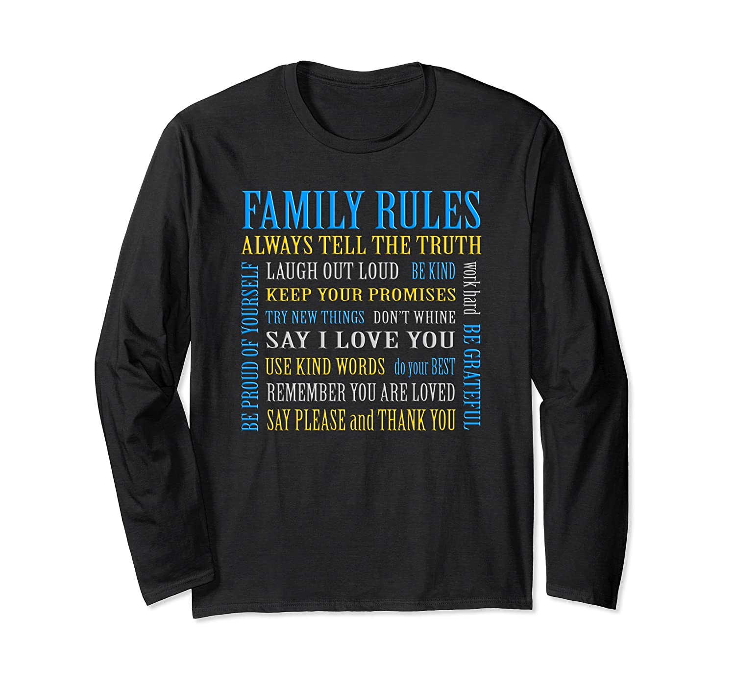 Family Rules To Live By Long Sleeve T Shirt Design Sayings Alottee