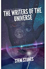 The Writers of the Universe Kindle Edition