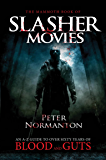 The Mammoth Book of Slasher Movies (Mammoth Books) (English Edition)