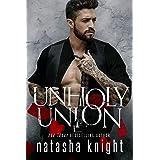 Unholy Union (Unholy Union Duet Book 1)