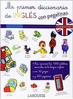 Mi primer diccionario de Inglés con pegatinas (Larousse - Infantil / Juvenil - Castellano -