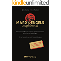 Marx & Engels confidential: Amazing excerpts from the uncensored original correspondence of Karl Marx and Friedrich Engels