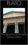The Republic (illustrated) Deluxe Edition