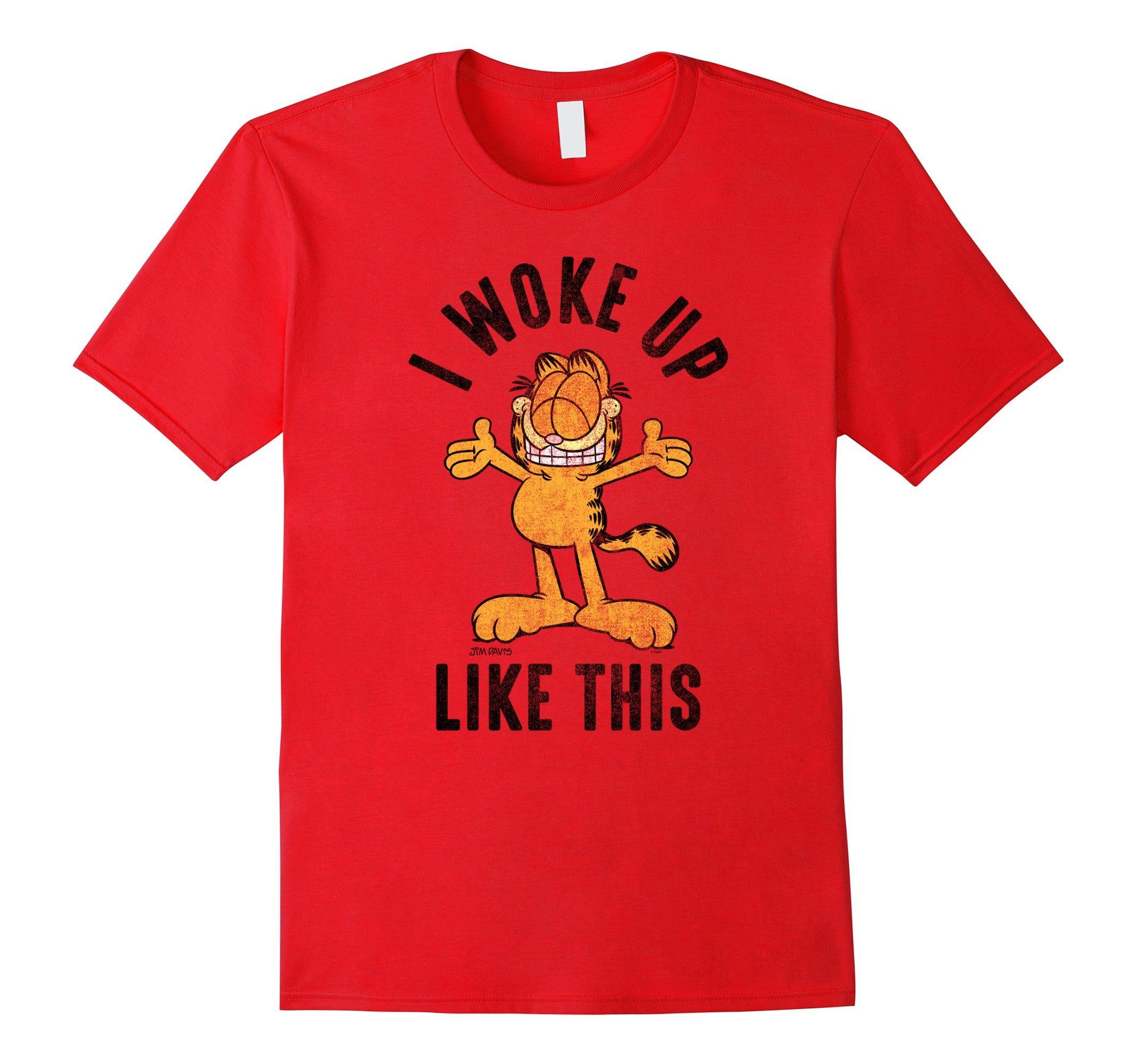 Garfield I Woke Up Like This Shirts