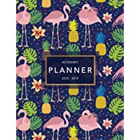 Academic Planner 2018-19: Flamingo Print | Weekly + Monthly Views | To Do Lists, Goal-Setting, Class Schedules + More (Aug 2018 - July 2019): Volume 8 (2018-2019 Student Planners)