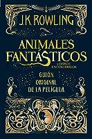 Animales Fantasticos Y Donde Encontrarlos (guión