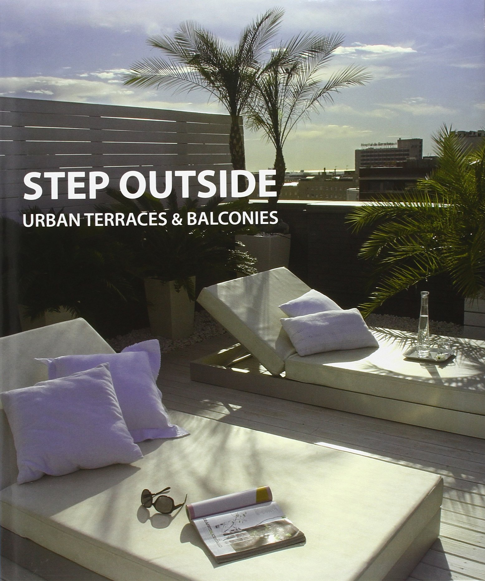 Step Outside: Urban Terraces and Balconies