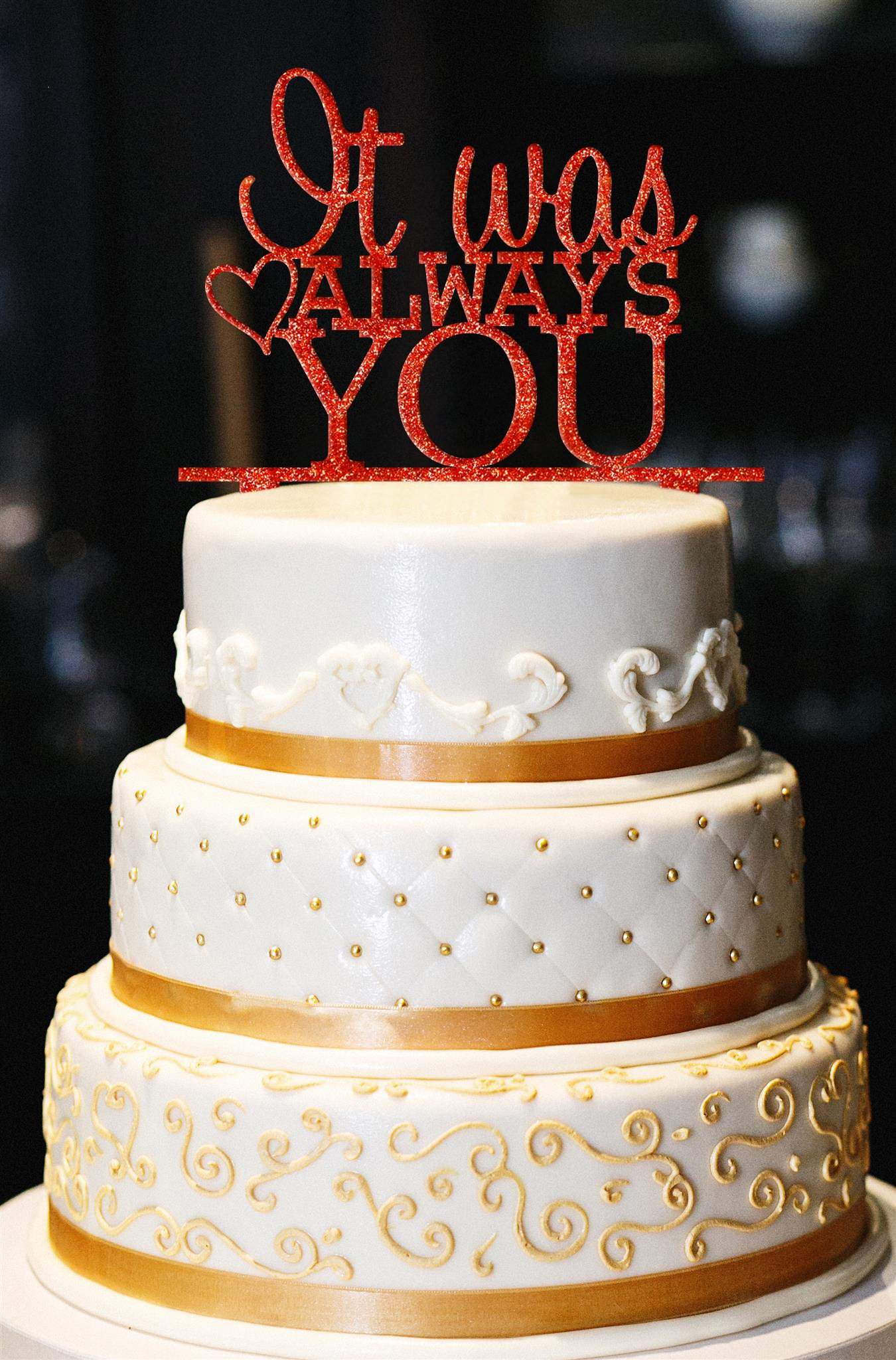 It Was Always You w/ Heart Wedding Cake Topper, Glitter Wedding Cake Topper, Engagement Cake Topper, Gold Cake Topper, Gold Glitter Topper (14'', Glitter Orange)
