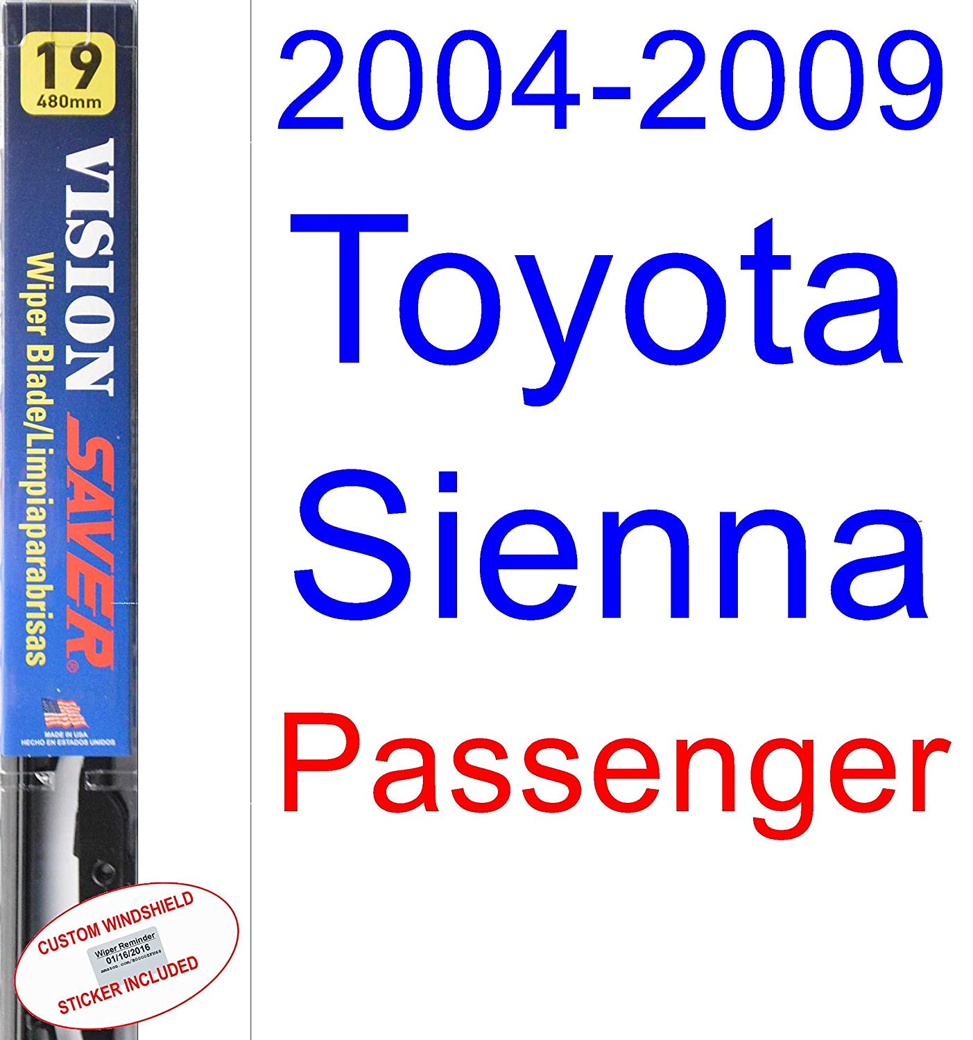 Amazon.com: 2004-2009 Toyota Sienna Replacement Wiper Blade Set/Kit (Set of 2 Blades) (Saver Automotive Products-Vision Saver) (2005,2006,2007,2008): ...