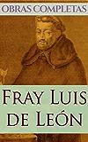 Obras Completas de Fray Luis de León (Spanish Edition)