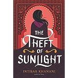 The Theft of Sunlight (Dauntless Path Book 2)