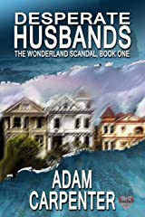 Desperate Husbands (The Wonderland Scandal Book 1) Kindle Edition
